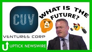 CEO Steve Marshal of CUV Ventures Corp. (TSX.V: CUV) Oct '18