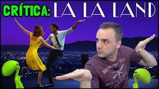 LA LA LAND (2016) - Crítica