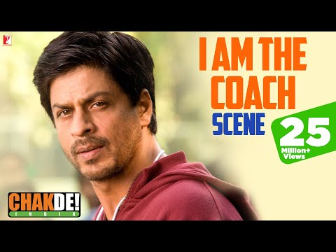 Scene: The Coach of India | Chak De India | Shah...