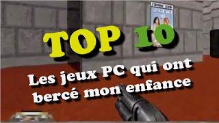 Top 10 - Les jeux PC qui ont bercé mon enfance
