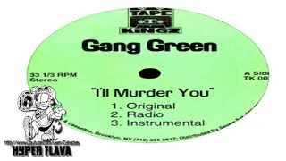 Gang Green & Onyx - I'll Murder You (Full Vinyl) (1995)