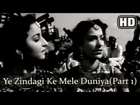 Ye Zindagi Ke Mele Duniya Mein Kam (Part 1) (HD) - Mela (1948) - Dilip Kumar - Nargis - Filmigaane