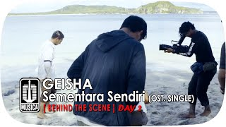 Video GEISHA - Sementara Sendiri (OST. SINGLE) | Behind The Scene - Day 2 download MP3, 3GP, MP4, WEBM, AVI, FLV April 2018