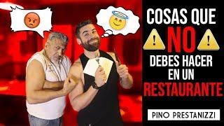 Cosas que NO debes hacer en un RESTAURANTE (con Esttik)   Pino Prestanizzi