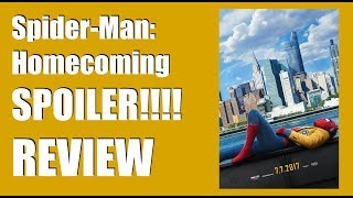 Spider-Man: Homecoming FULL SPOILER Movie Review