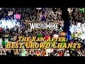 The Raw After WrestleMania 30 5 Best Crowd Chants