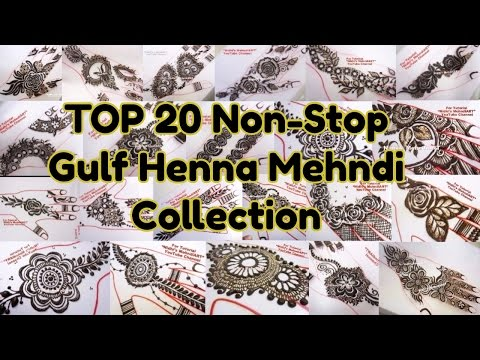 TOP 20 Gulf Style Mehndi Design Tutorials Collection- Dubai Style Latest Henna Tattoo for Beginners