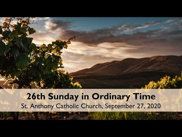 26th Sunday in Ordinary Time Love Stream, September 27, 2020