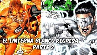 """EL VERDADERO PODER DEL LINTERNA BLANCO """"GREEN LANTERN REBIRTH"""" Parte 2 @SoyComicsTj"""