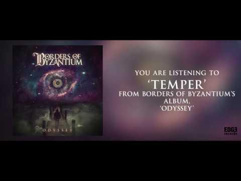 BORDERS OF BYZANTIUM - Temper (Lyric Video) Mp3