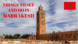 Things To SEE & DO In MARRAKESH - Morocco
