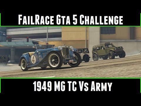 FailRace Gta 5 Challenge 1949 MG TC Vs Army