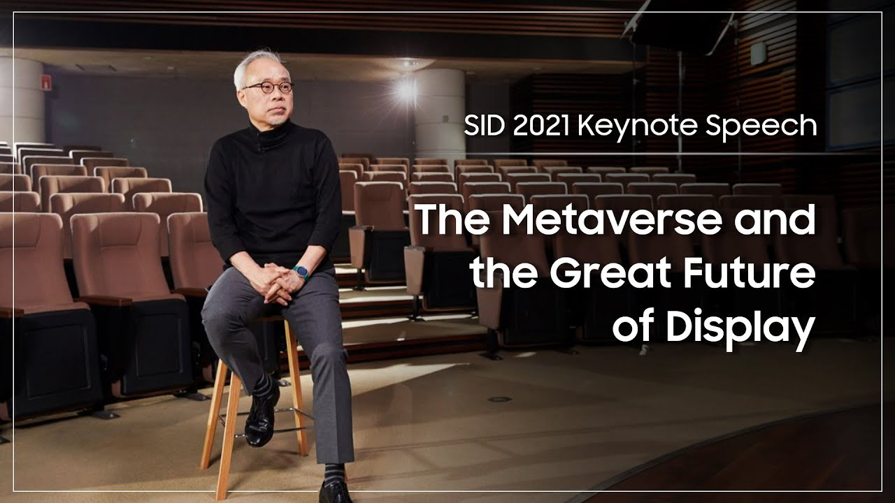 """[SID 2021 Keynote Speech] """"The Metaverse and the Great Future of Display"""""""