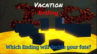 ROBLOX Vacation | Ending