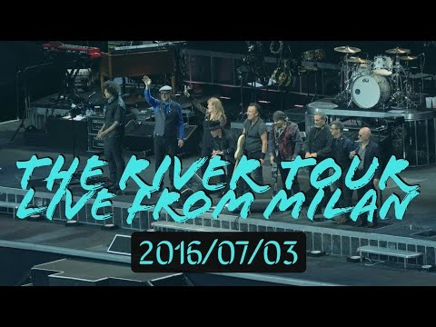 "2016-07-03 Bruce Springsteen & The E Street Band ""The River Tour"" Live from Milan [4K Full Show]"