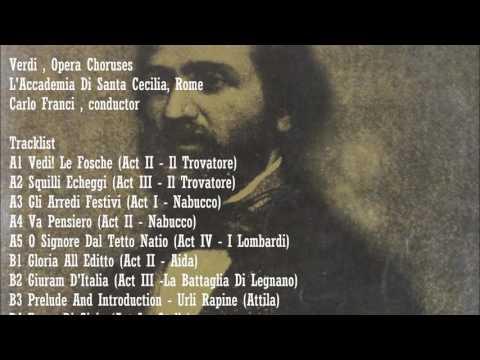 Verdi , Opera Choruses, Carlo Franci,cond