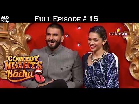 Comedy Nights Bachao - Ranvir & Deepika - 19th December 2015 - Full Episode (HD) thumbnail