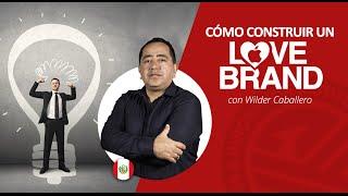Wilder Caballero - Brand Love