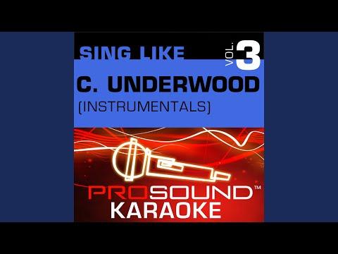 Cowboy Casanova (Karaoke Instrumental Track) (In the Style of Carrie Underwood)