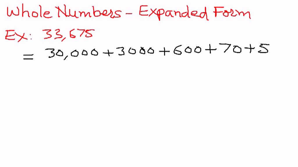 Whole Numbers-Expanded Form Examples - YouTube