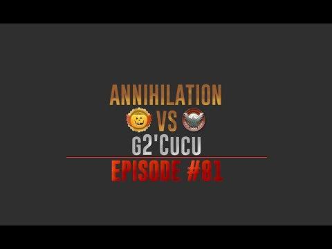 SF 2 Annihilation vs g2'Cucu    EPISODE #81
