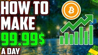 HOW TO MAKE 100$ A DAY WITH BITCOIN IN (2018) BEAR MARKET!