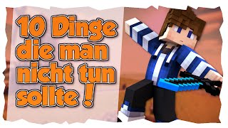 Minecraft 10 Dinge Die Man NICHT Tun Sollte