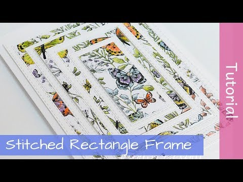Stitched Rectangle Frame Card - Bestickte Rechtecke – Tutorial - Stampin' Up! – SAB 2019