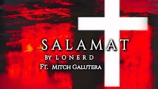 SALAMAT - Lonerd Ft. Mitch Galutera...