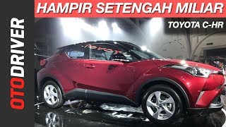 Toyota C-HR 2018 Indonesia | First Impression | OtoDriver