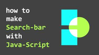 HowTo : Make Search-Bar with Java-Script