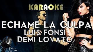 Luis Fonsi Demi Lovato Echame La Culpa Karaoke Instrumental Lyrics Cover Sing Along.mp3