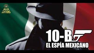 El misterioso espía B-10 que evitó una invasión a México