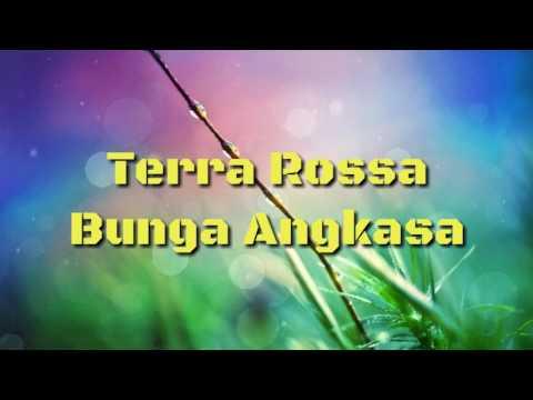 Terra Rossa - Bunga Angkasa