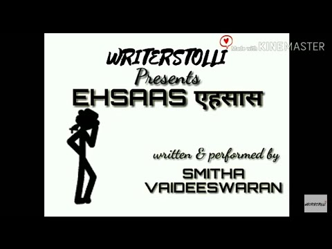 """Ehsaas""; A hindi dance poetry by Smitha Vaideeswaran"