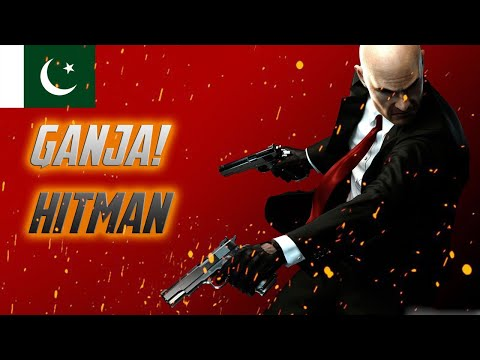 GANJA IN ACTION | HITMAN ABSOLUTION GAMEPLAY | PAKISTAN With AK GAMER