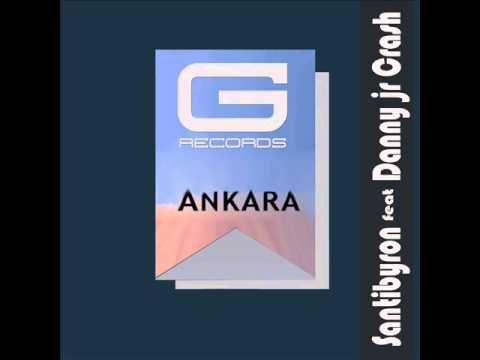 "Santibyron feat Danny Jr Crash ""Ankara"" radio edit GR 030/15 (Official Video)"