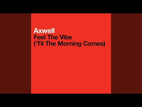 Feel The Vibe Til The Morning Comes Vocal Radio Edit