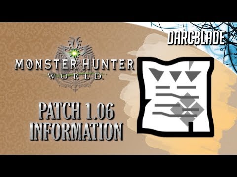 Patch 1.06 : Monster Hunter World