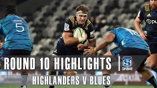 ROUND 10 HIGHLIGHTS: Highlanders v Blues – 2019