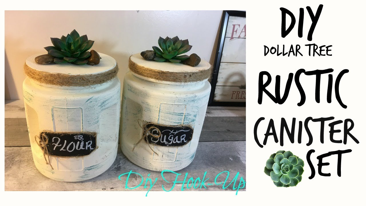 Dollar Tree Diy Rustic Canister Set Youtube