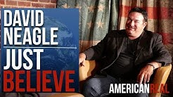 AR TV EXCLUSIVE TRAILER + EPISODE | DAVID NEAGLE | JUST BELIEVE