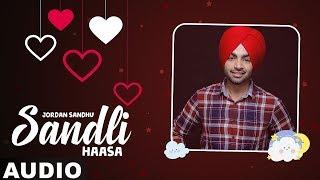 Sandli Haasa (Full Audio) | Jordan Sandhu | Bunty Bains | Latest Punjabi Songs 2019 |Speed Records
