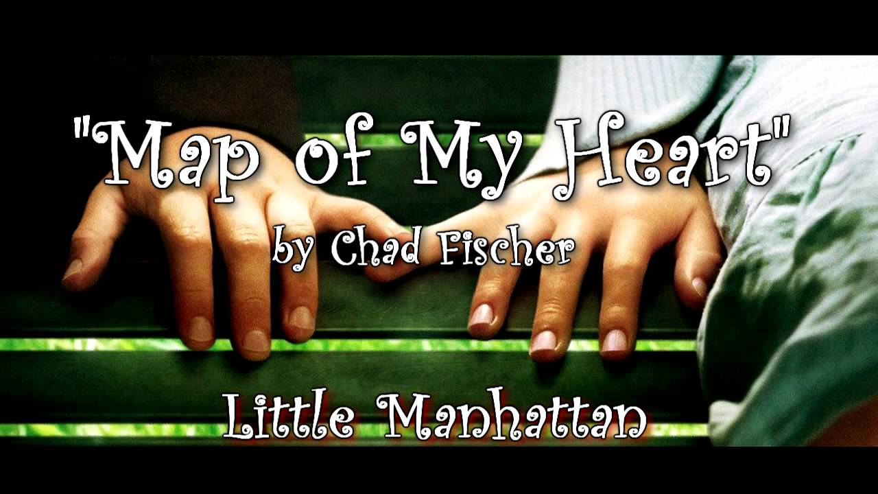 Little Manhattan Soundtrack  Map of My Heart by Chad Fischer