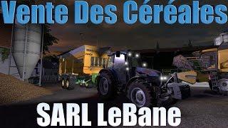 FS17 / Stappenbach / SARL LeBane / Vente des Céréales / Petit Point Sur Les Lives !!!