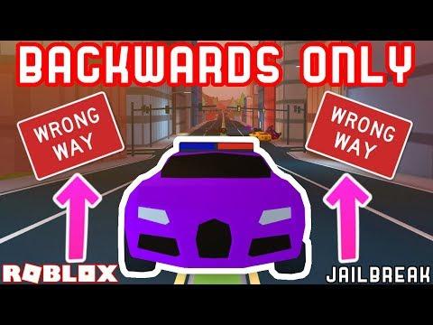 BACKWARDS ONLY CHALLENGE??   Roblox Jailbreak Stupid Challenges