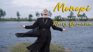 Download Mp3 Menepi Reggae Cover - Dhevy Geranium