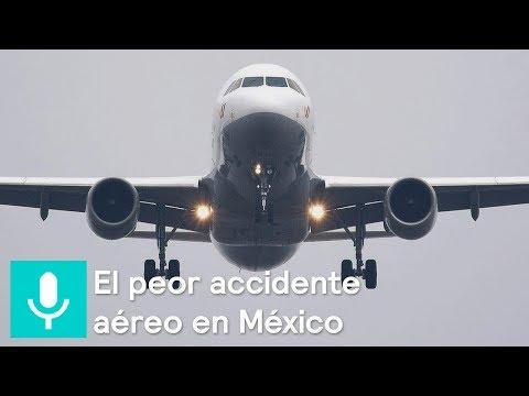 ¿Qué Ocurrió El Día Del Peor Accidente Aéreo En México? - Al Aire Con Paola