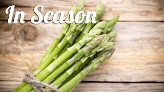 3 Asparagus Recipes | In Season