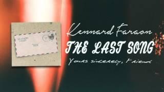 Kennard Faraon - The Last Song